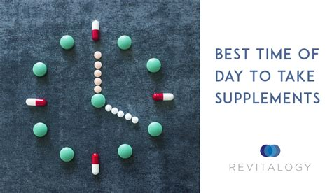 When Is The Best Time To Take A Detox Drink by Best Time Of Day To Take Supplements Revitalogy