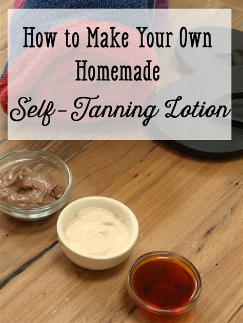diy safe tanning how to make your own self tanning lotion lotion diy tanning and makeup