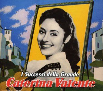 caterina valente precipitevolissimevolmente caterina valente i successi cd 2008 replay records