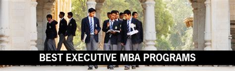Top Executive Mba Colleges In India by Best Mba Programs In India For Executives Callsblogs