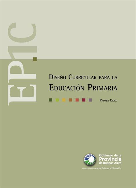 dise 241 o curricular para la educaci 243 n primaria primer ciclo de la pro