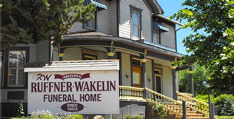 ruffner wakelin funeral homes in prescott now has new