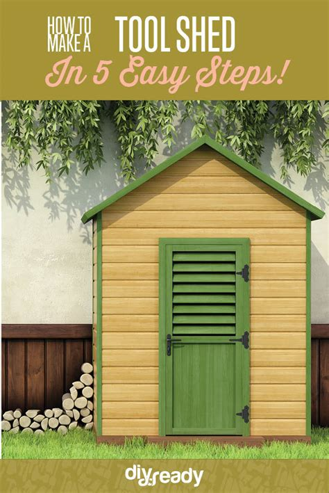 How To Build Tool Shed How To Build A Tool Shed Diy Projects Craft Ideas How To