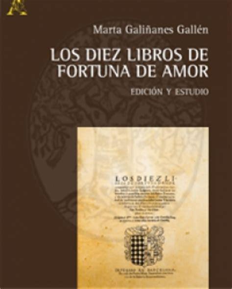 libro criadas y seoras edicin los diez libros de fortuna de amor edicio n y estudio marta gali 241 anes galle n collana