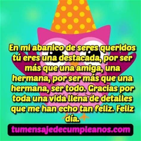 imagenes y mensajes de cumpleaños para una amiga especial frases y mensajes de cumplea 241 os para una amiga especial y