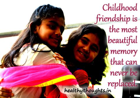 childhood friend childhood friend memory quotes quotesgram