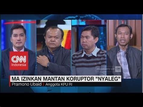Koruptor Sah eks koruptor diizinkan nyaleg ahli putusan mahkamah