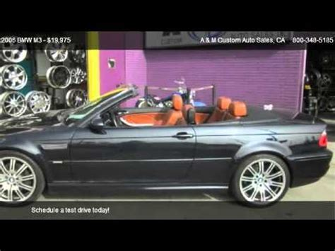 Bmw M3 For Sale Los Angeles by 2006 Bmw M3 Convertible For Sale In Los Angeles Ca