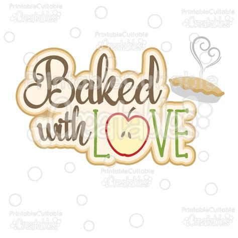 Virtual Design My Home Baked With Love Scrapbook Title Svg Cut File