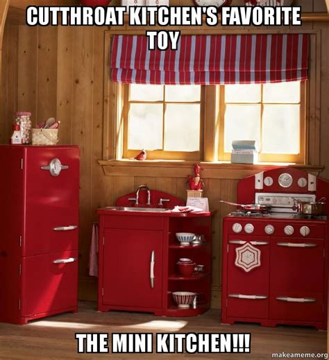 Who Created Cutthroat Kitchen by Cutthroat Kitchen S Favorite The Mini Kitchen Make A Meme