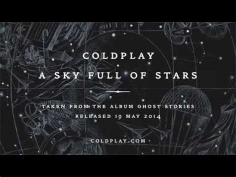 download mp3 coldplay the sky full of stars coldplay a sky full of stars lyrics youtube