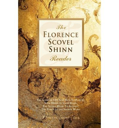 the complete works of florence scovel shinn books the wisdom of florence scovel shinn coursera software