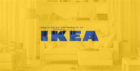 ikea redesign ikea web redesign ui and ux design