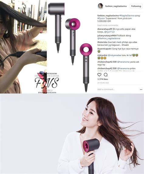 Macam2 Hair Dryer Dan Harganya nagita kembaran hair dryer dengan song hye kyo harganya