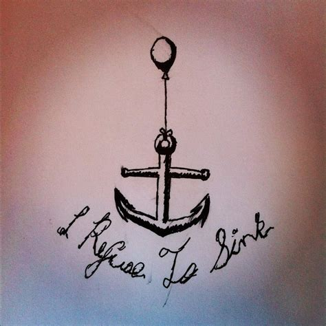 i refuse to sink anchor tattoo i refuse to sink anchor design