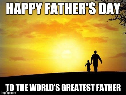 Happy Fathers Day Meme - father s day imgflip