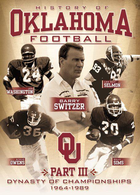 the history of oklahoma football part iii dynasty of