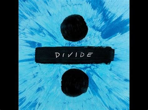 ed sheeran full album download free download divide album deluxe edition by ed sheeran