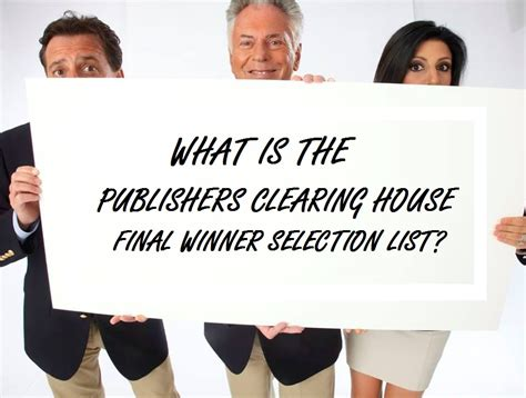Publishers Clearing House Winners List - what is the publishers clearing house final winner selection list pch blog