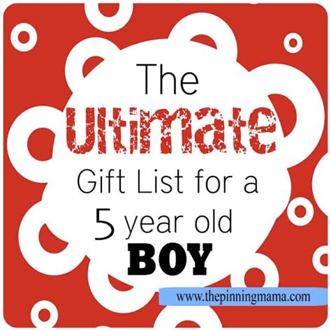 the ultimate list of gift ideas for a 5 year old boy