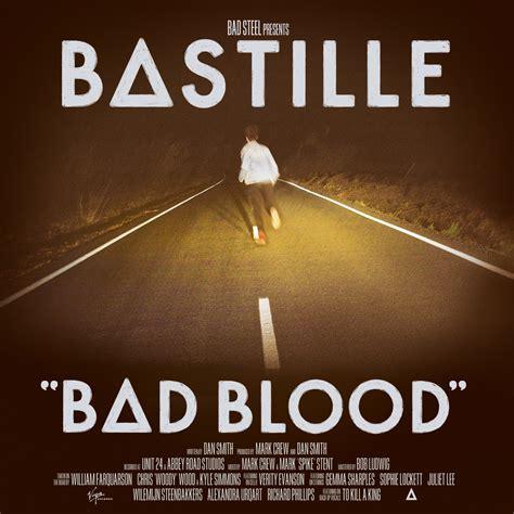 bastille bad blood is 1 in the uk