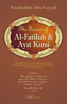 Mutiara Di Samudra Al Fatihah the secret of al fatihah dan ayat kursi salafuddin abu sayid