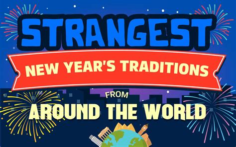 Infographic Strangest New Years Traditions From Around