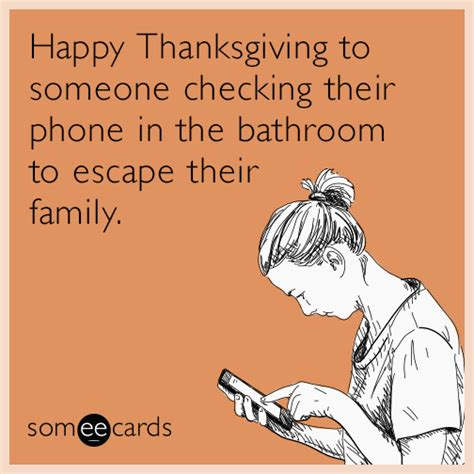 happy thanksgiving to someone checking their phone in the