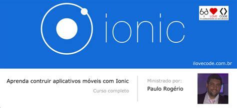 ionic tutorial em portugues curso ionic em portugu 234 s aula 5 salvando e obtendo
