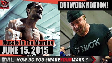 by boitumelo mmakou june 15 2015 outwork norton muscle in the morning june 15 2015 youtube