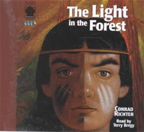 The Light In The Forest by The Light In The Forest Audio Book Cds Unabridged