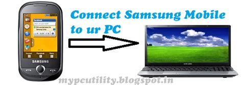software for connecting samsung mobile to pc how to connect from your samsung mobile to your