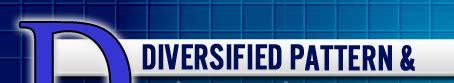 pattern engineering inc diversified pattern engineering company inc avilla in