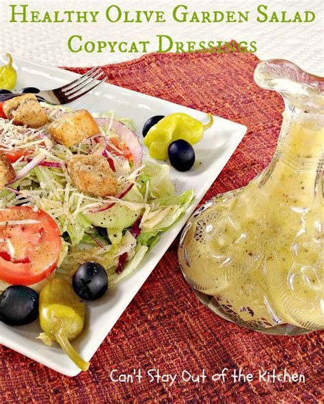 Healthy Olive Garden healthy olive garden salad copycat dressings can t stay
