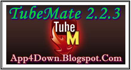 tubemate apk free for android 4 0 tubemate downloader 2 2 3 for android apk setup update app4downloads