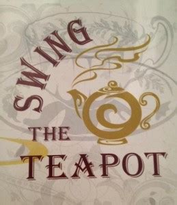 swing the teapot swing the teapot burger weekly