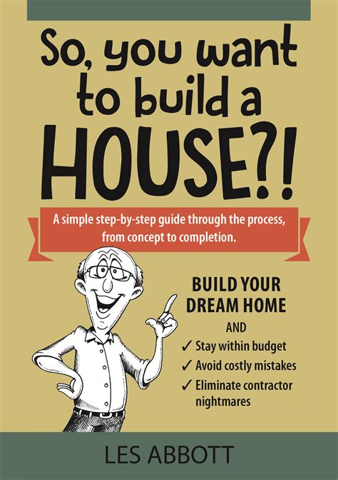 i want to build my own home i want to build a house home design