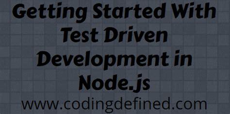 node js tdd tutorial getting started with test driven development in nodejs