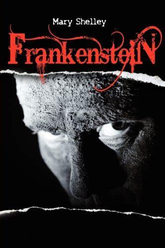 frankenstein book report frankenstein by shelley academic ink