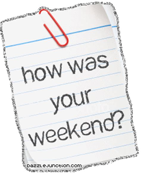 how my weekend graphics images pictures