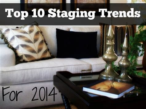 10 home trends that will shape your house in 2017 top ten staging and design trends of 2014