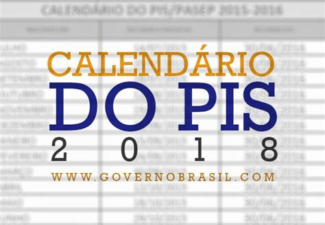 O Calendario Do Pis Calend 193 Do Pis 2018 Como Consultar Tabela Atualizada