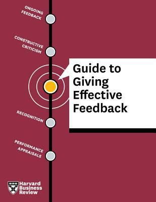 harvard business review guide to giving effective feedback