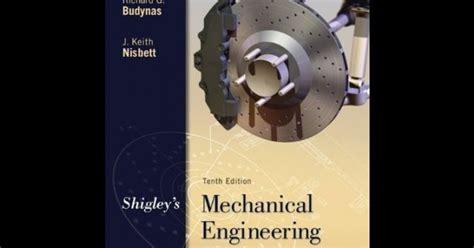 machine design mcgraw hill pdf shigley s mechanical engineering design 10th edition pdf