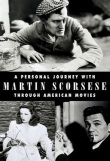 a personal journey with martin scorsese through american movies 1995 full movie a personal journey with martin scorsese through american movies wikipedia