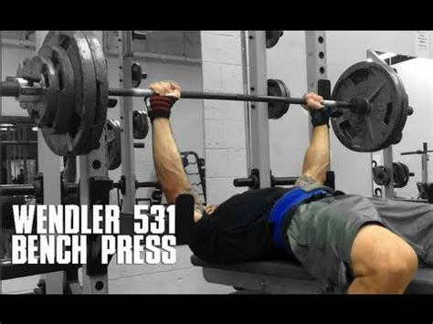 bench press accident beyond wendler 531 c2w2 bench press youtube