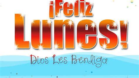 imagenes cristianas para hoy lunes feliz lunes video tarjetas cristianas gratis youtube