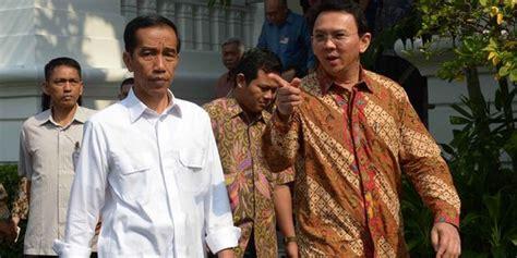 profil jokowi dan ahok isu jokowi resah soal ahok istana minta jangan ditanggapi