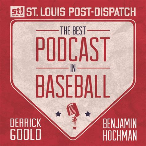best podcast best podcast in baseball stltoday
