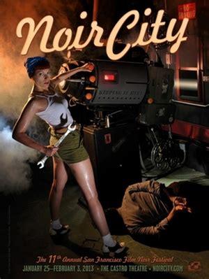 film noir photos labor day it s the pits sophia loren s that is film noir foundation announces schedule for noir city 11 film noir blonde